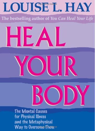 heal your body – Louise L. Hay